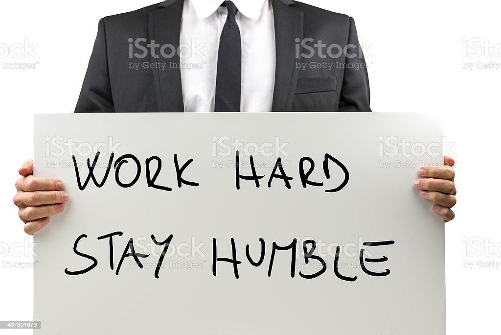 Work Hard, Stay Humble stock photo