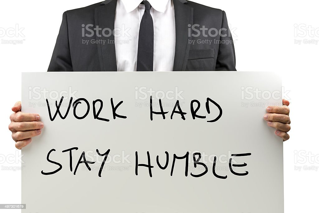 Work Hard, Stay Humble stock photo