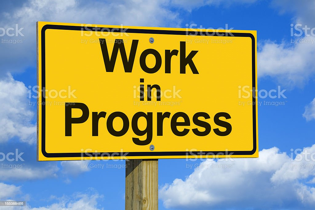 Work in Progress Road Sign royalty-free stock photo