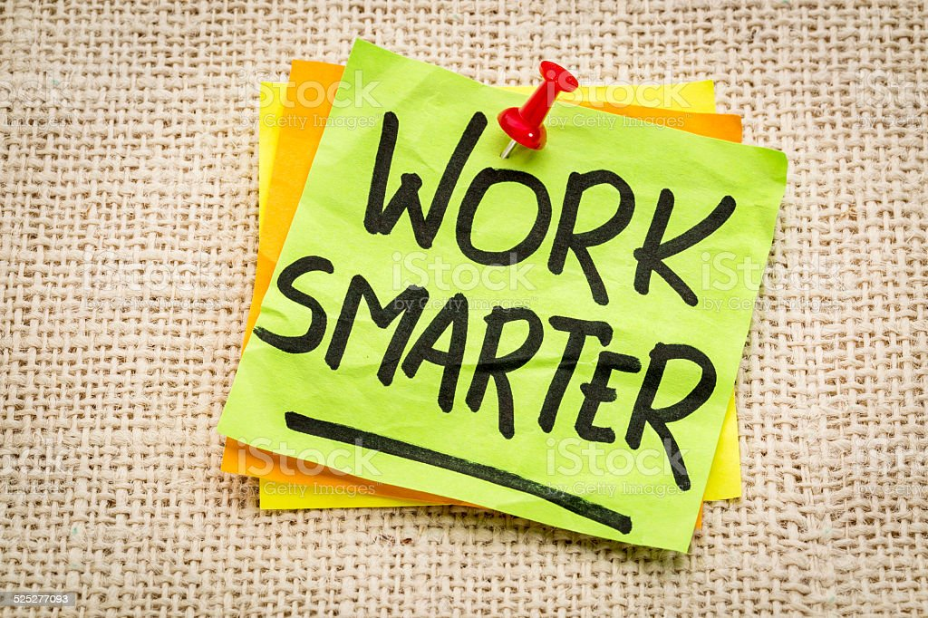 work smarter reminder stock photo