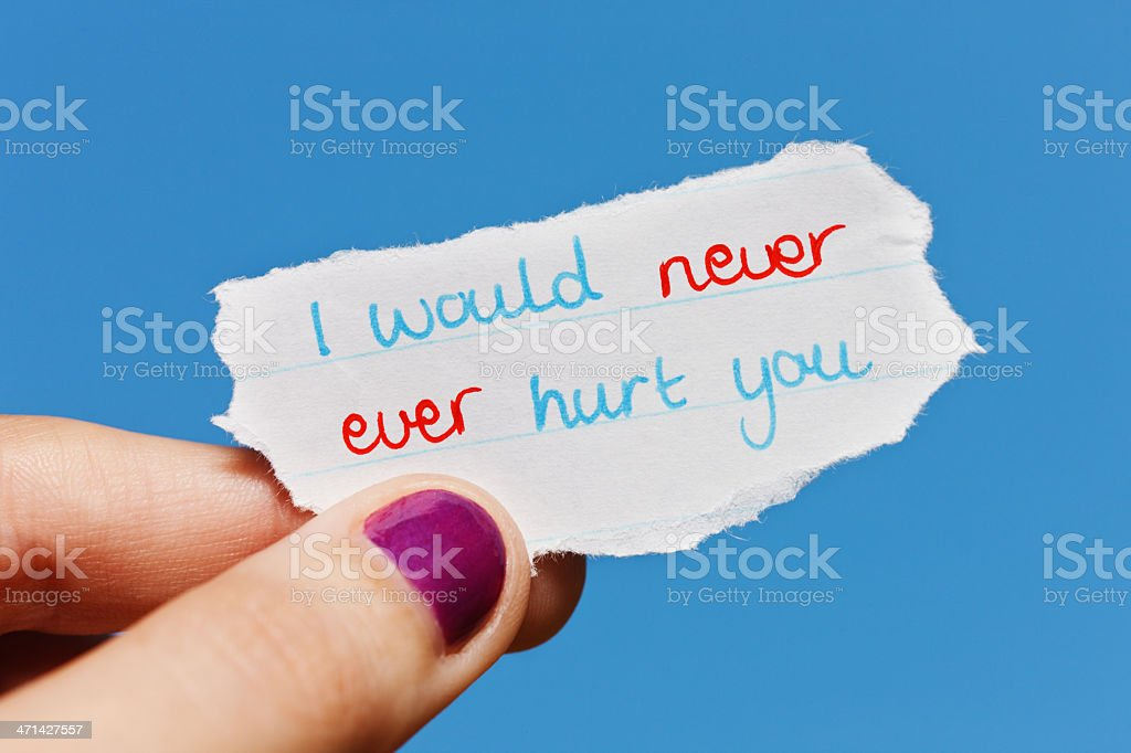 I would never ever hurt you says hand-drawn message royalty-free stock photo