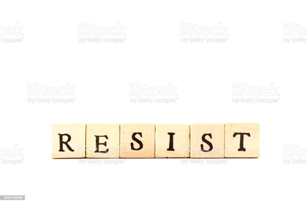 RESIST: Written in Wood Block Letters, White Background stock photo