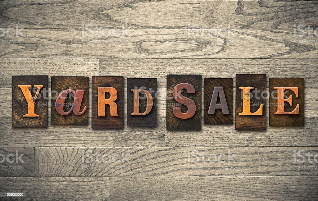 Yard Sale Wooden Letterpress Concept stock photo