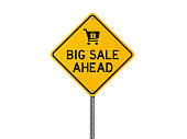 Yellow Big Sale Ahead Sign Isolated On White Background
