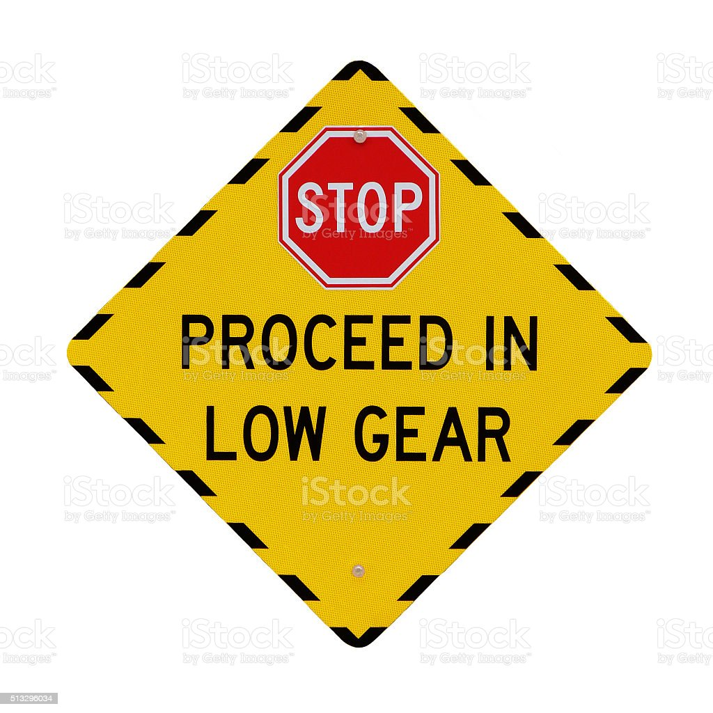 Yellow Low Gear Road Traffic Warning Sign Isolated Stop Danger stock photo