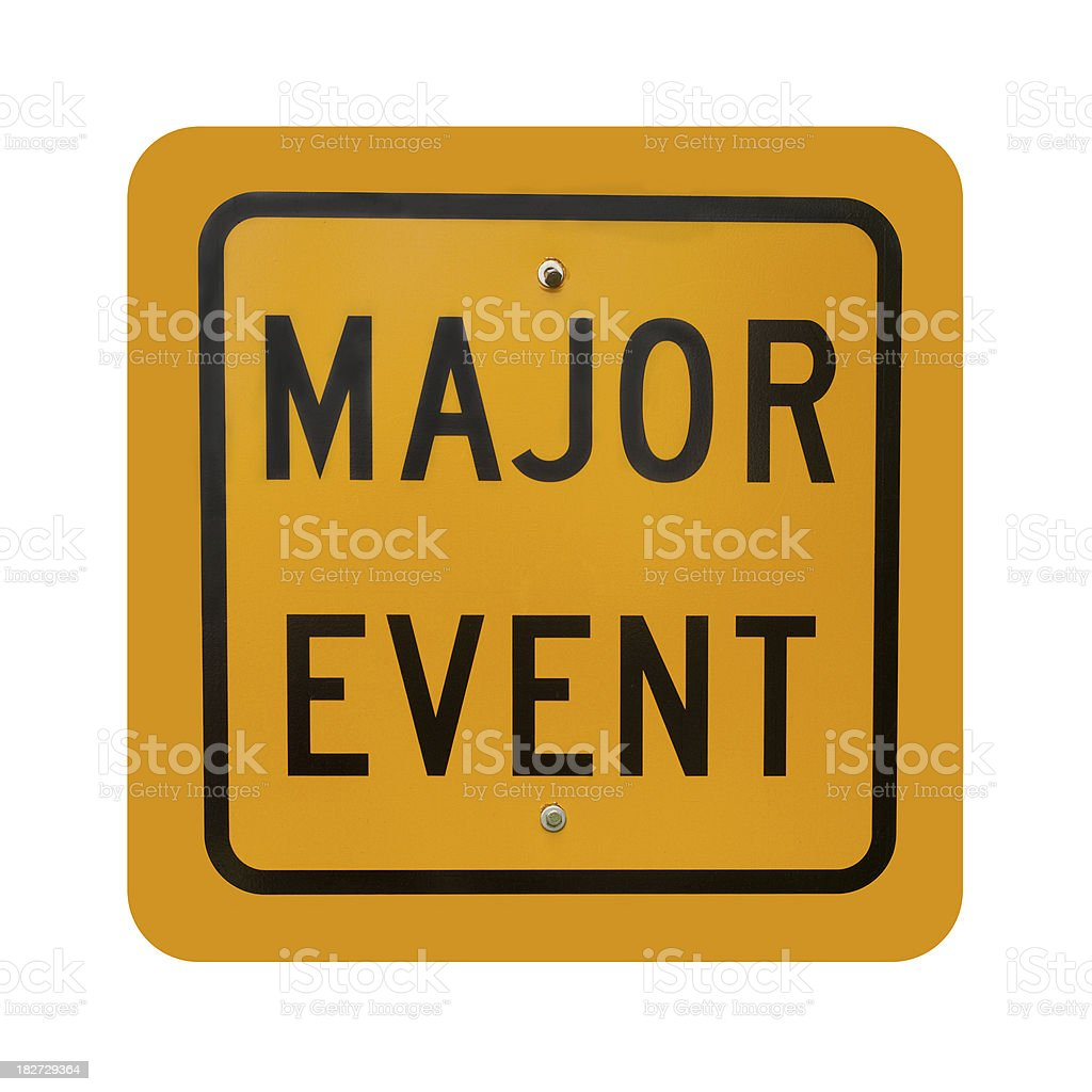 "Yellow ""Major Event"" street sign isolated on a white background. royalty-free stock photo"