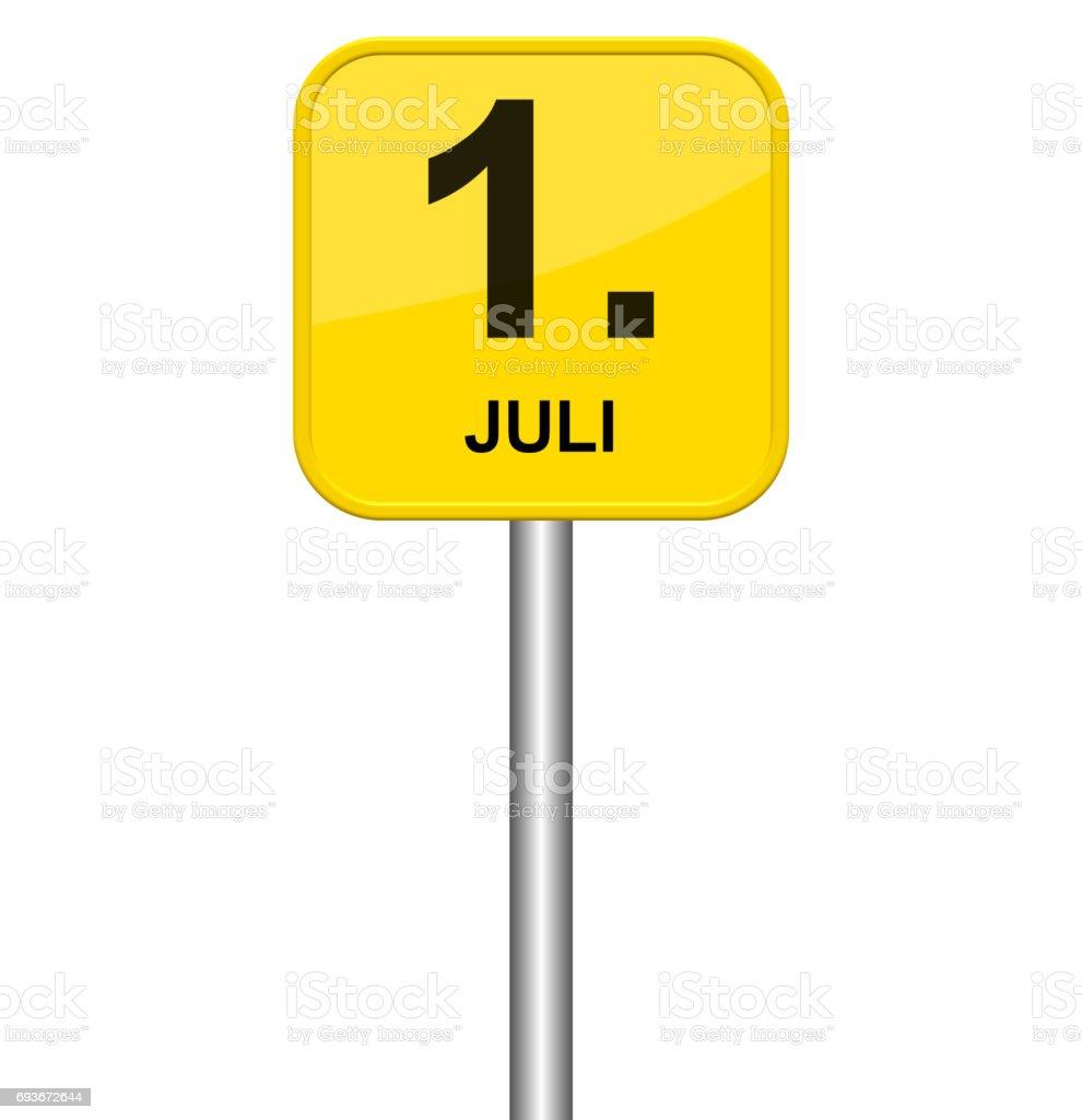 Yellow sign 1st July german stock photo