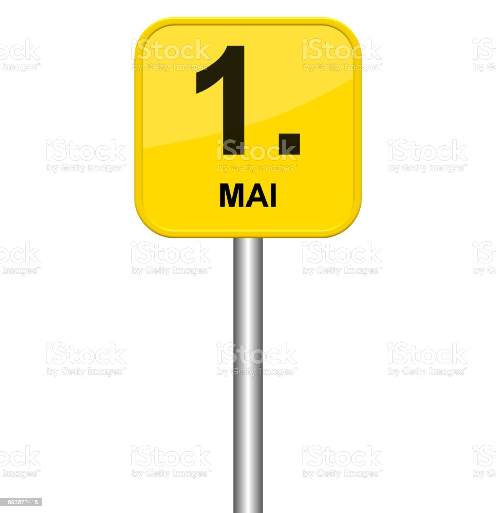 Yellow sign 1st May german stock photo
