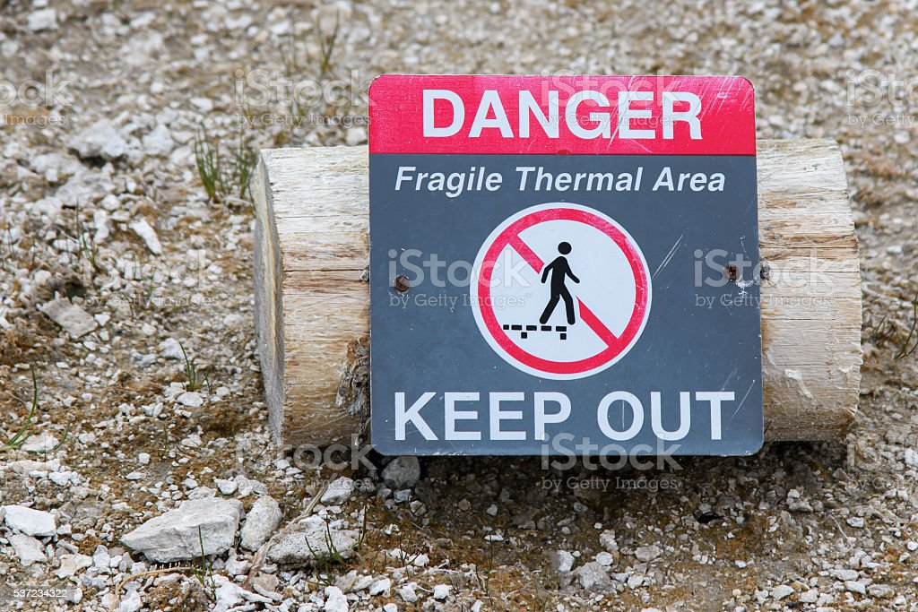 Yellowstone Fragile Thermal Area Sign stock photo