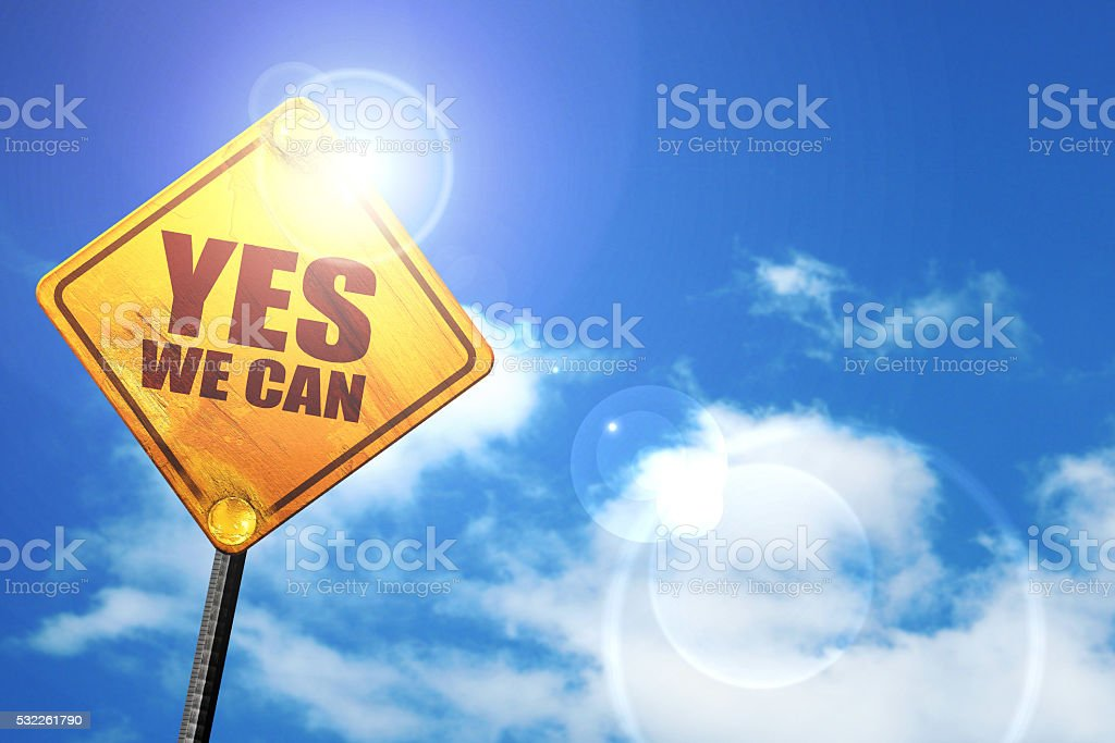 yes we can, 3D rendering, a yellow road sign stock photo