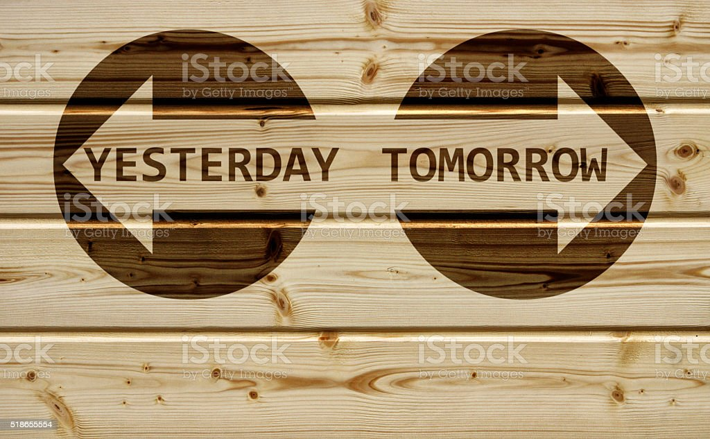 yesterday or tomorrow stock photo