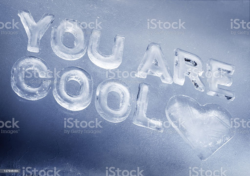 You Are Cool stock photo