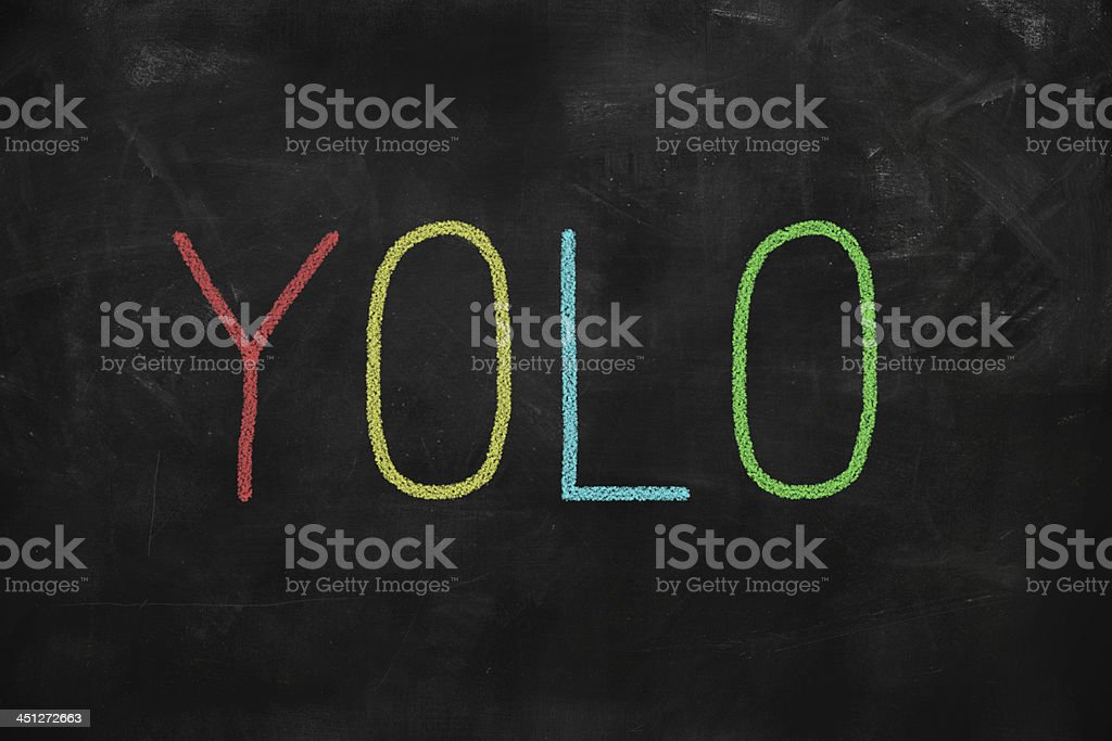 You Only Live Once yolo royalty-free stock photo