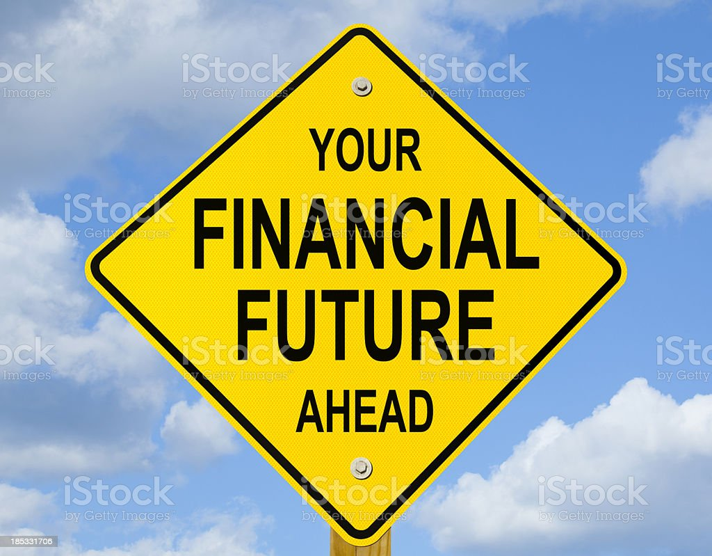 Your Financial Future Ahead Road Sign royalty-free stock photo
