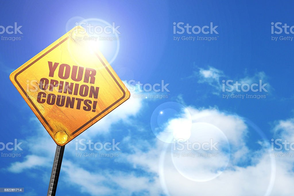 your opinion counts, 3D rendering, a yellow road sign stock photo