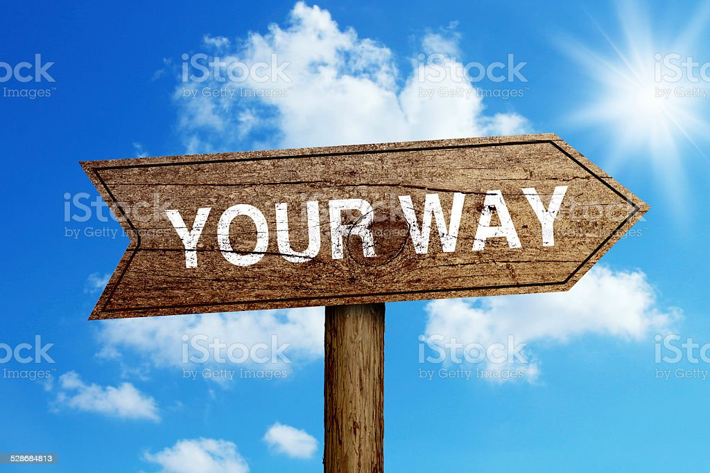 Your Way Road Sign stock photo