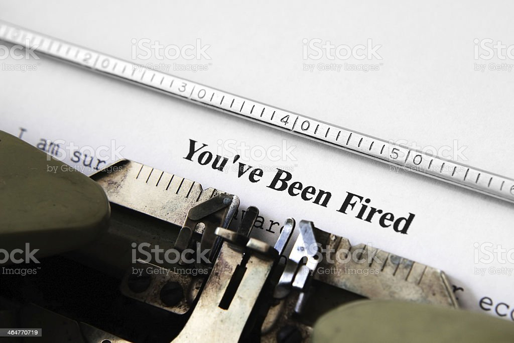 You've been fired royalty-free stock photo