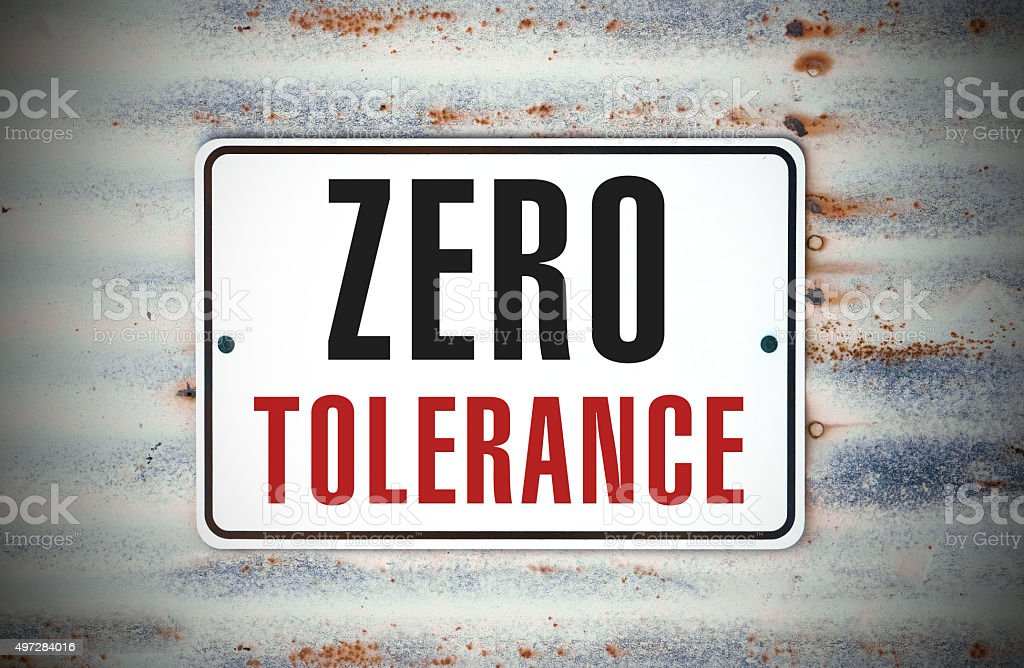 Zero Tolerance stock photo