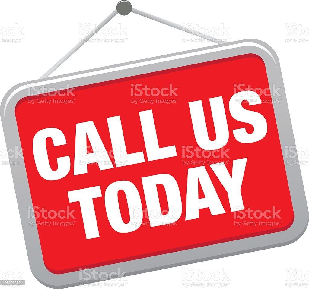 CALL US TODAY vector art illustration