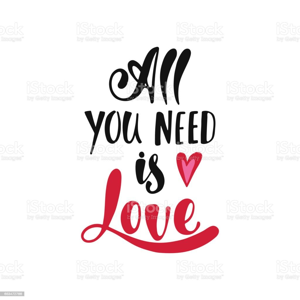 Download All You Need Is Love Romantic Handwritten Phrase stock ...
