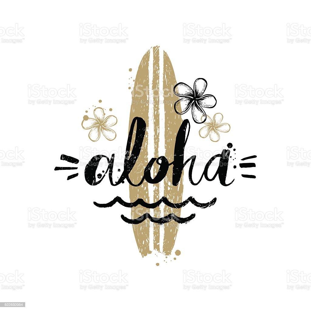 Aloha - Summer holidays and vacation hand drawn vector illustration. vector art illustration