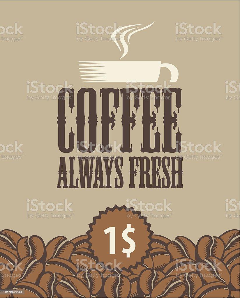 always fresh coffee royalty-free stock vector art