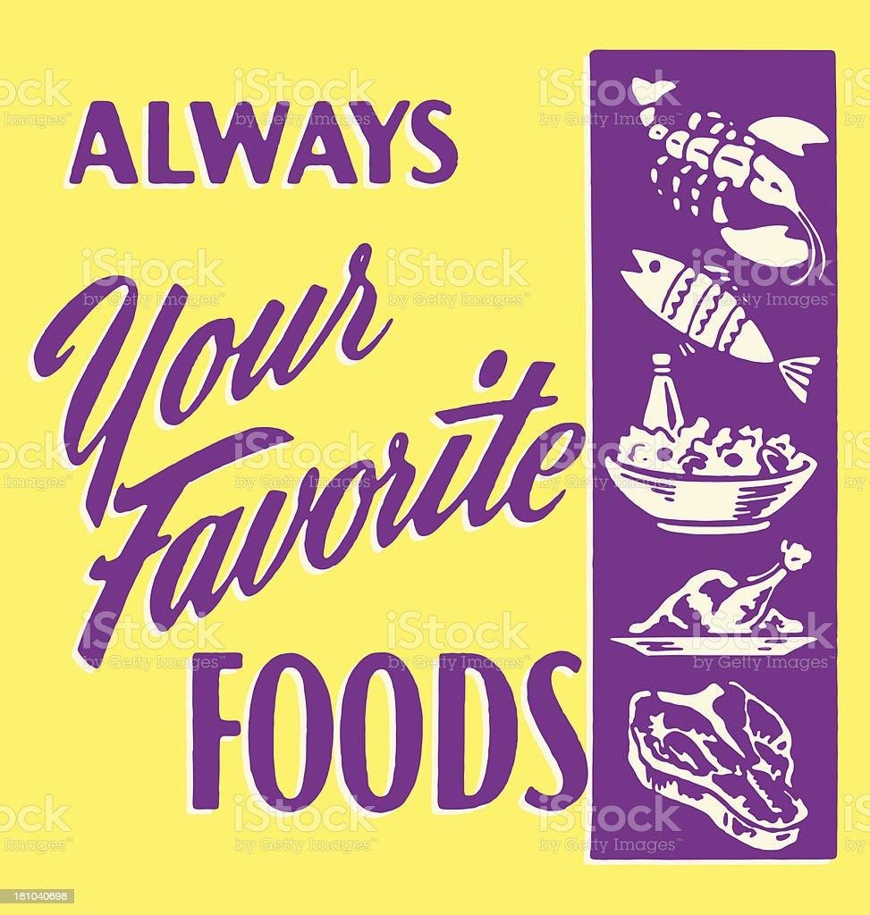 Always Your Favorite Foods vector art illustration