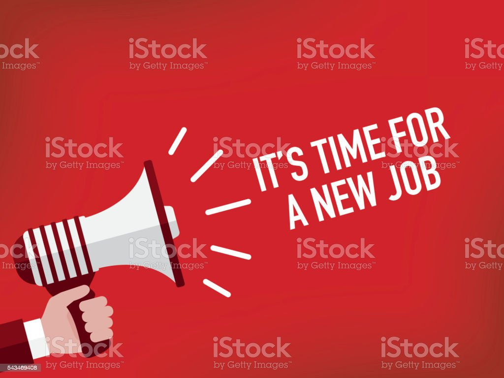 Announcement Concept: IT'S TIME FOR A NEW JOB vector art illustration