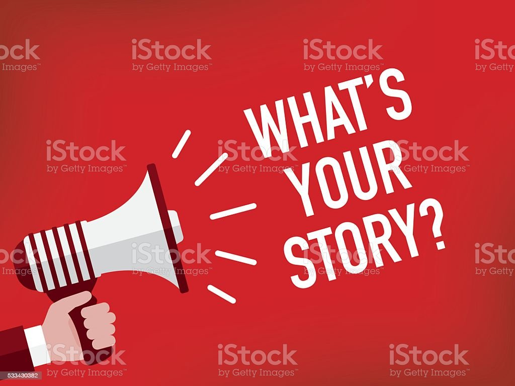 Announcement Concept: WHAT'S YOUR STORY? vector art illustration
