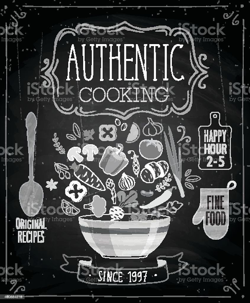 Authentic cooking poster - chalkboard style. vector art illustration