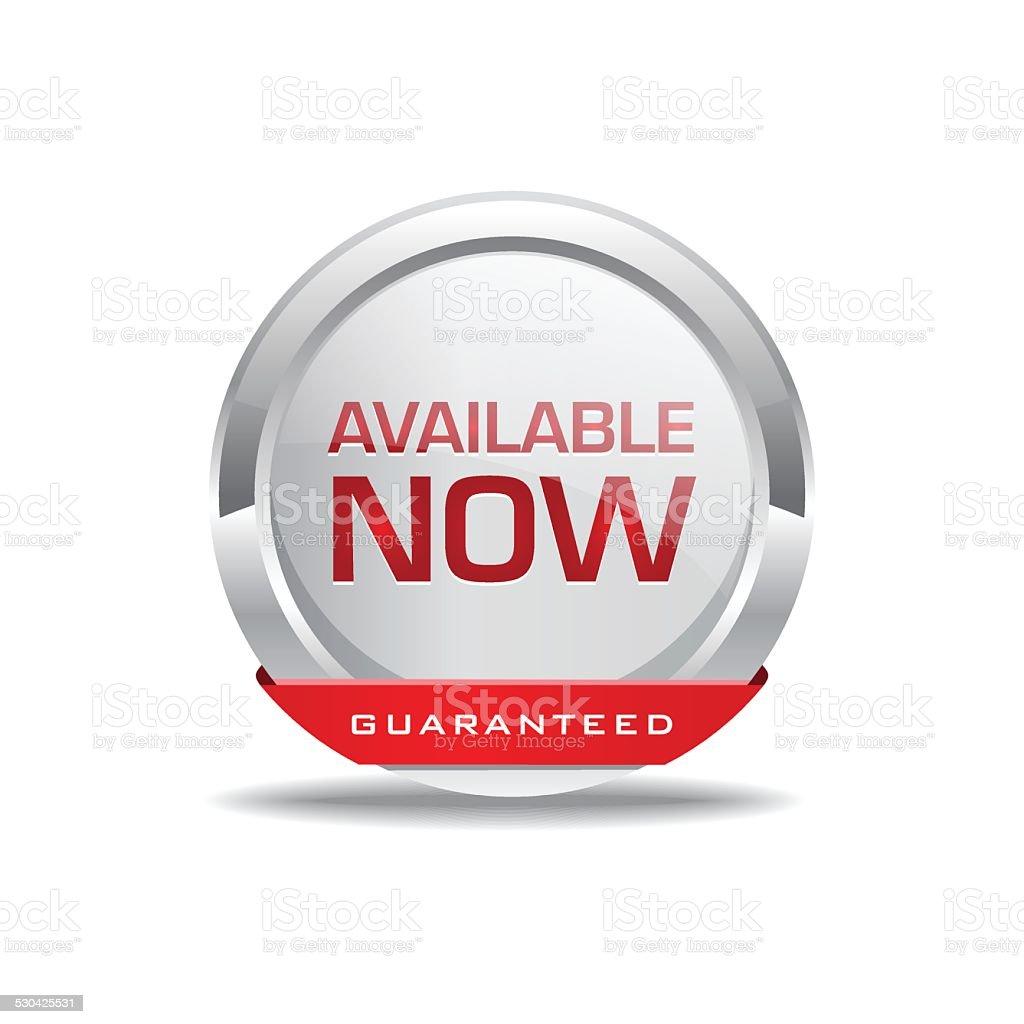 Available Now Glossy Shiny Circular Vector Button vector art illustration