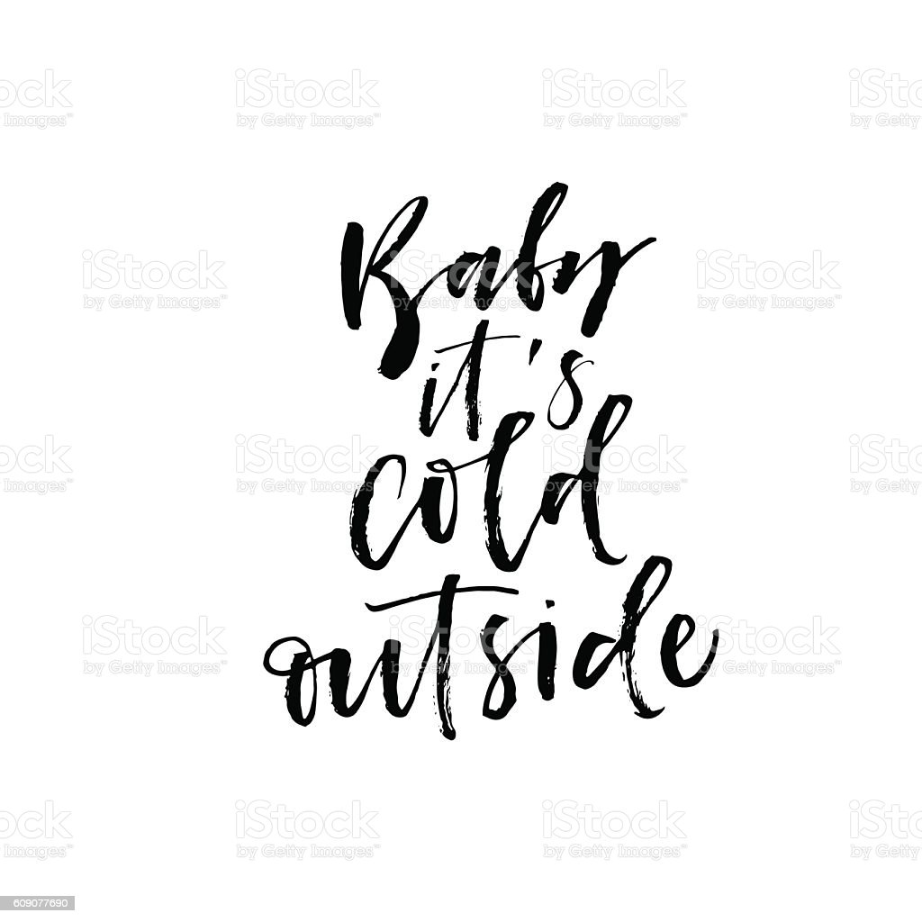 Baby it's cold outside postcard. vector art illustration