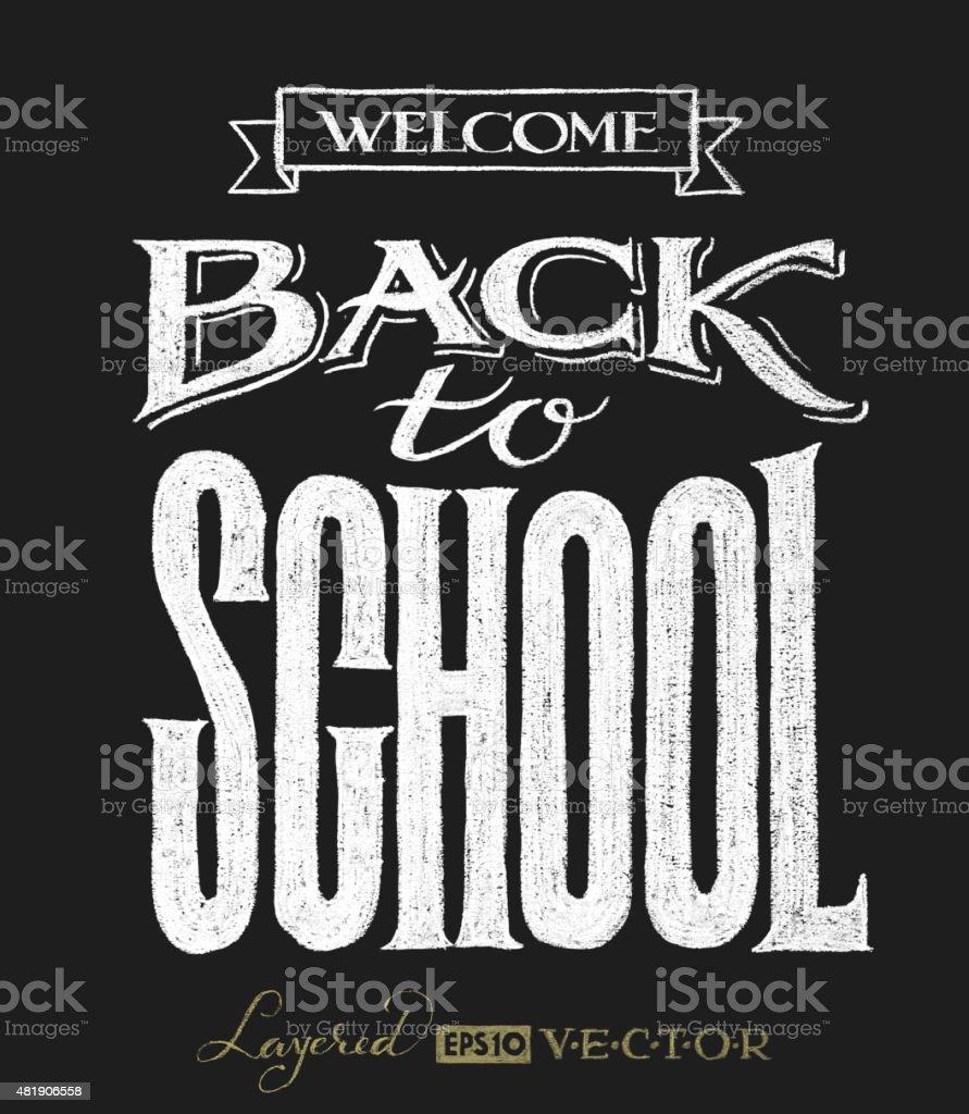 Back to school. Chalk lettering vector art illustration