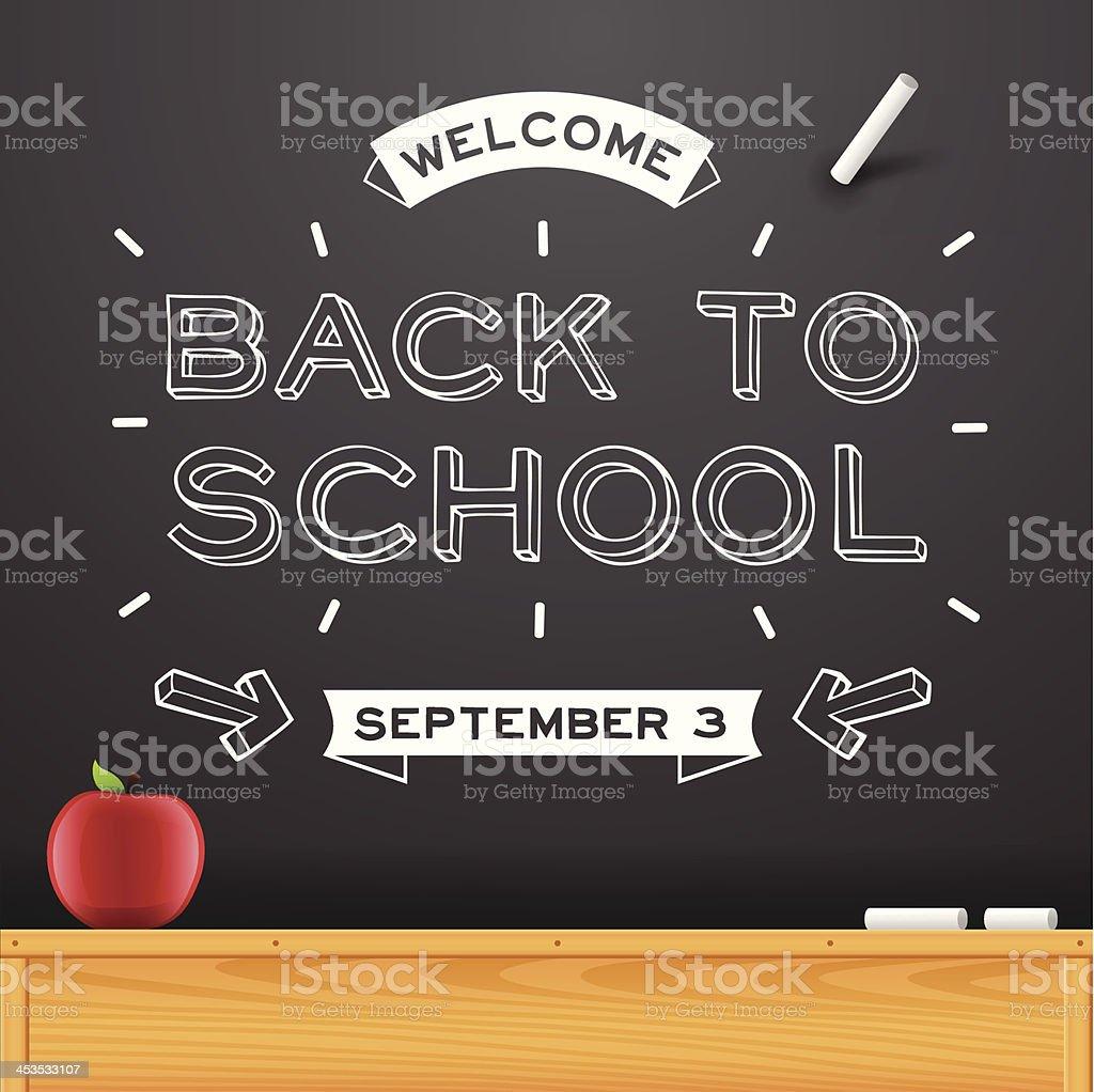 Back to School Chalkboard Message vector art illustration