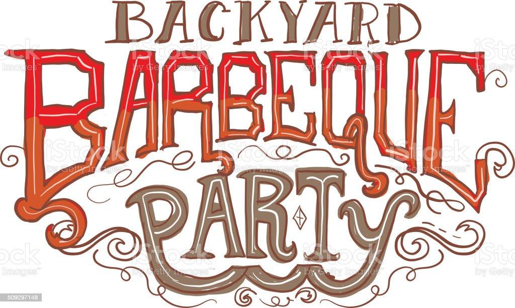 Backyard barbeque party label vector art illustration
