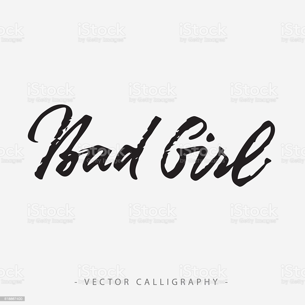Bad Girl Inscription vector art illustration