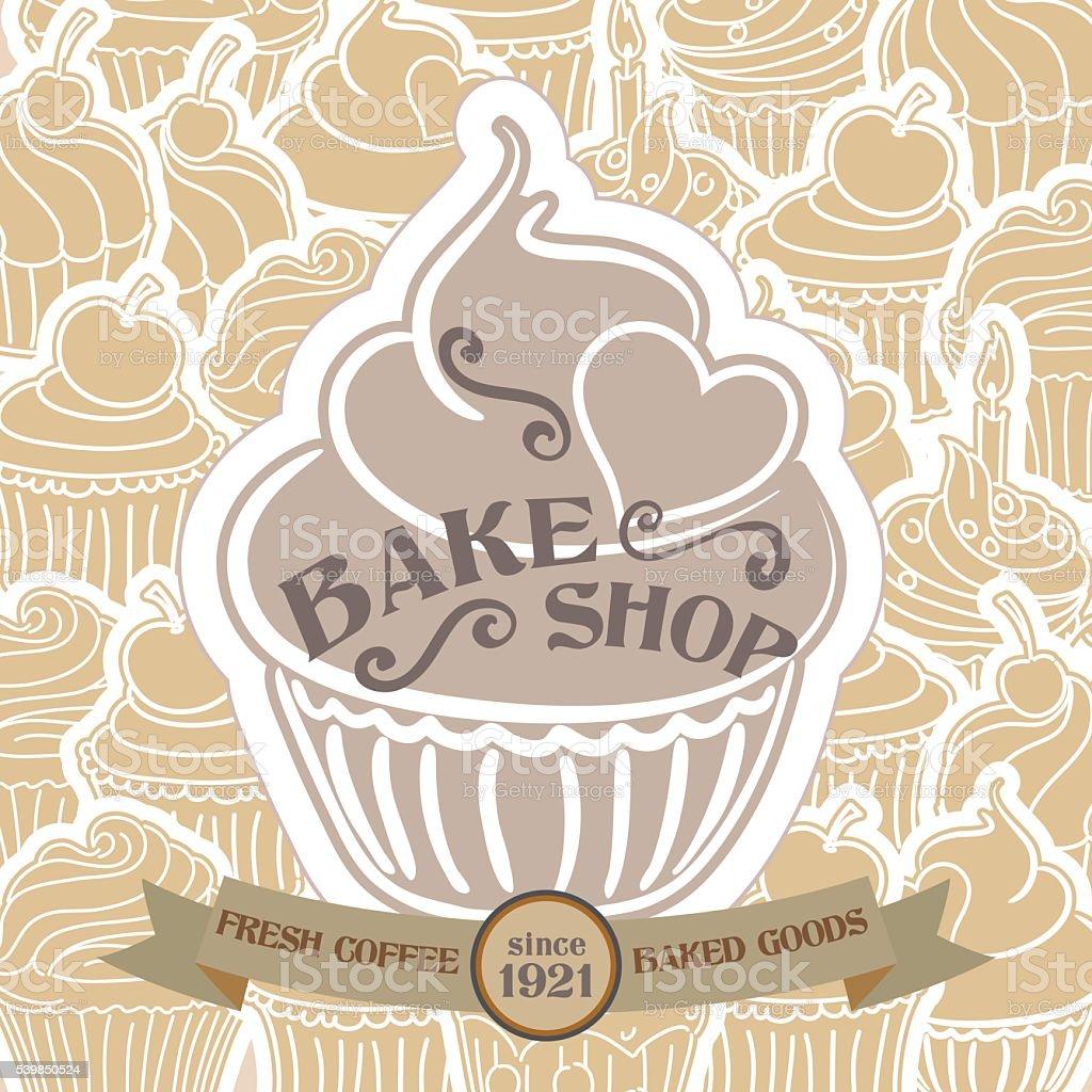 Bake Shop Poster with Cupcake Pattern Background vector art illustration