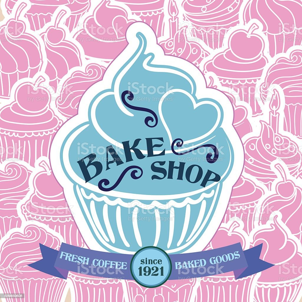 Bake Shop Poster with Cupcake Pattern Background vector art illustration
