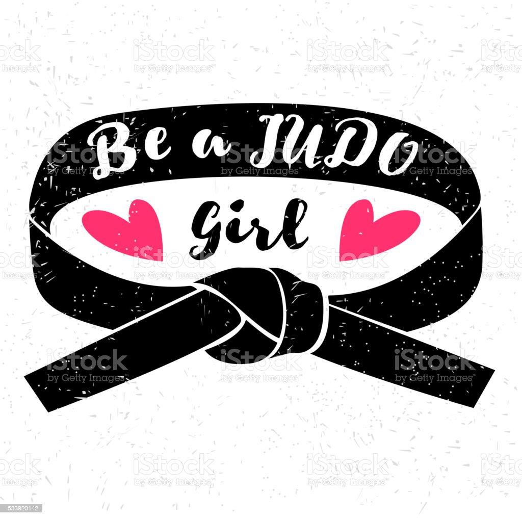 Be a judo girl. Judo design vector art illustration