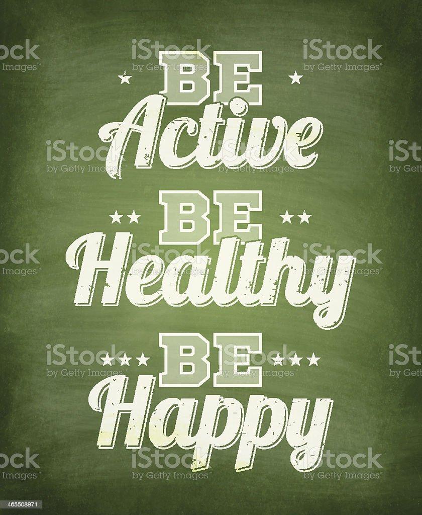 Be active, healthy, happy - Chalkboard background vector art illustration