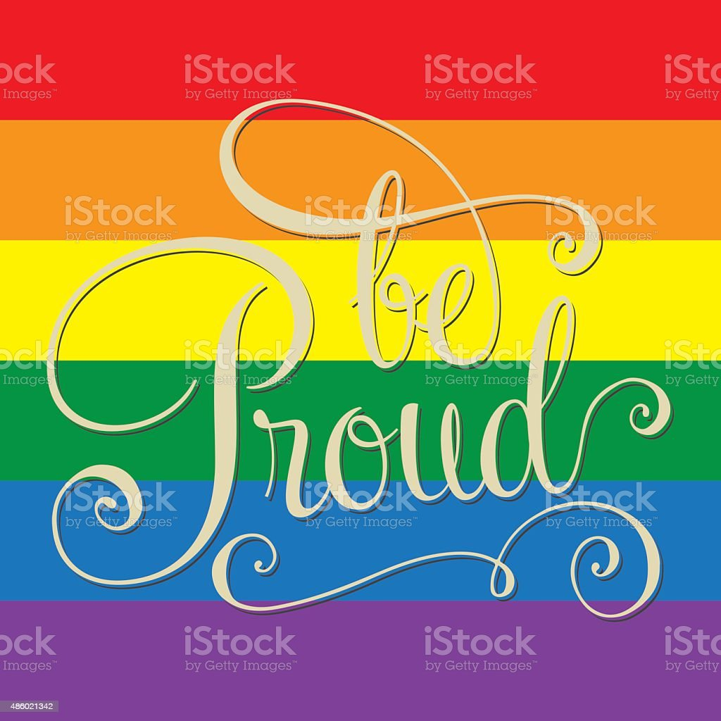 Be Proud. LGBT community concept. vector art illustration