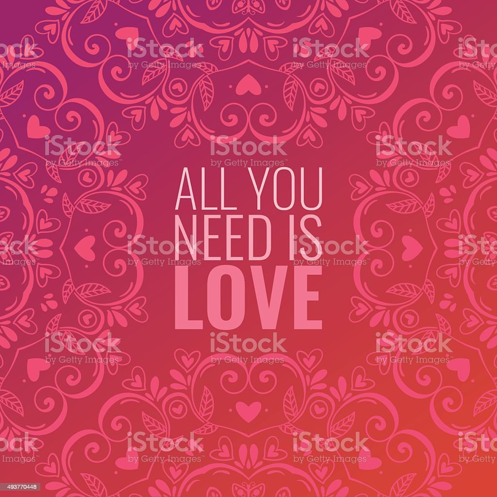 Beautiful abstract background with mandala ornament and quote about love vector art illustration