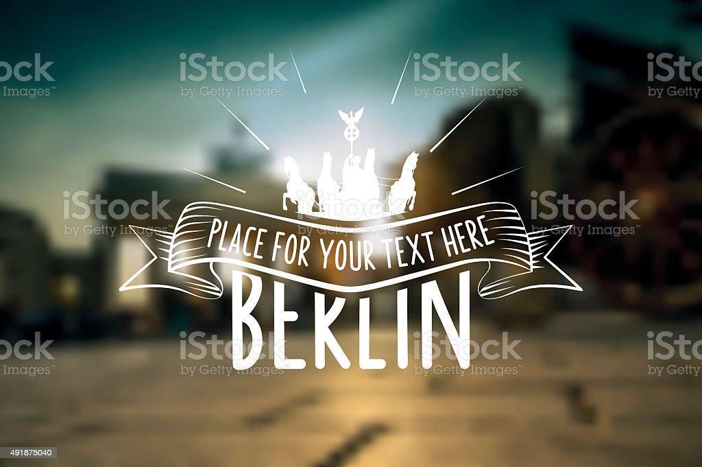 Berlin vintage sign on blurred  sunset city background vector art illustration