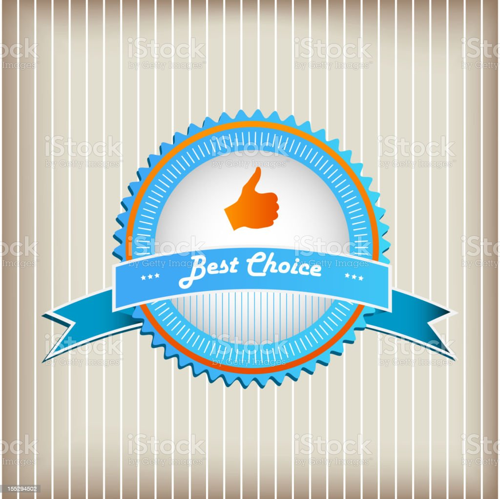 Best Choice Sign royalty-free stock vector art