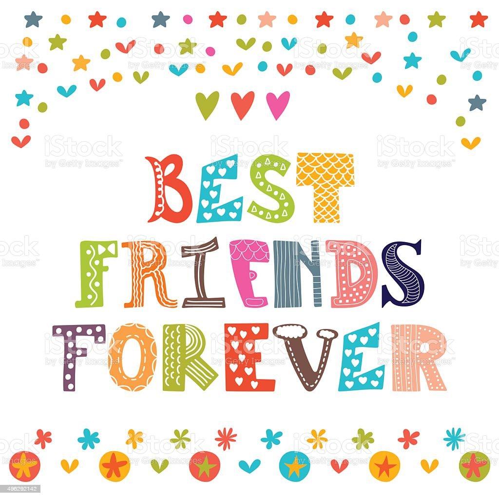 Best friends forever. Inspirational motivational quote. vector art illustration