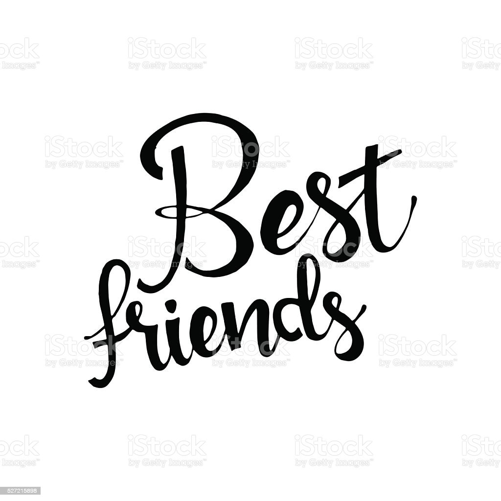 Best friends hand drawn lettering vector art illustration
