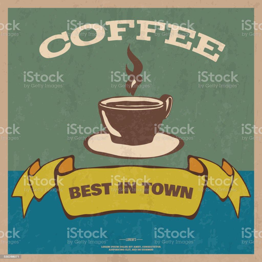Best in town coffee vintage poster vector vector art illustration