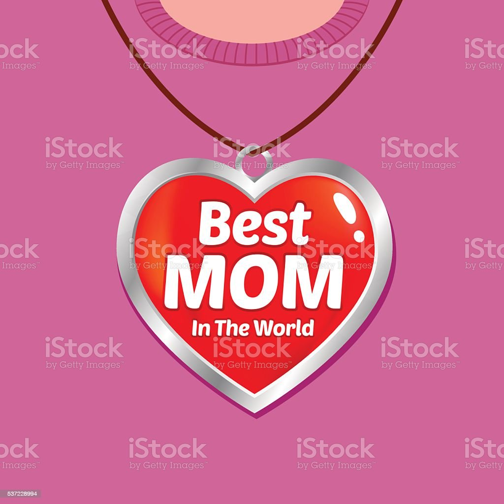 Best Mother With Heart Shaped Necklace, Mothers Day Background vector art illustration