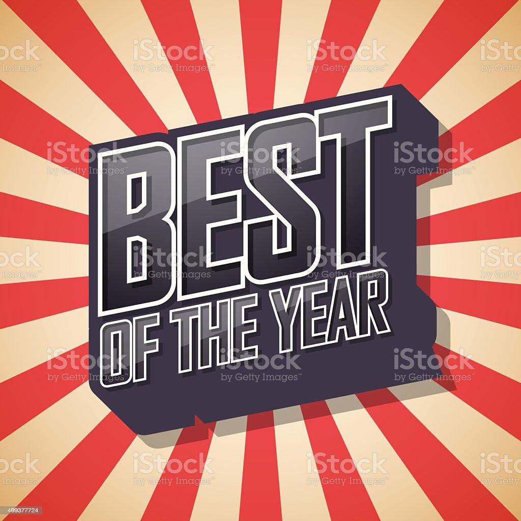 Best of the year. Poster Comic Speech Bubble. Vector illustratio vector art illustration