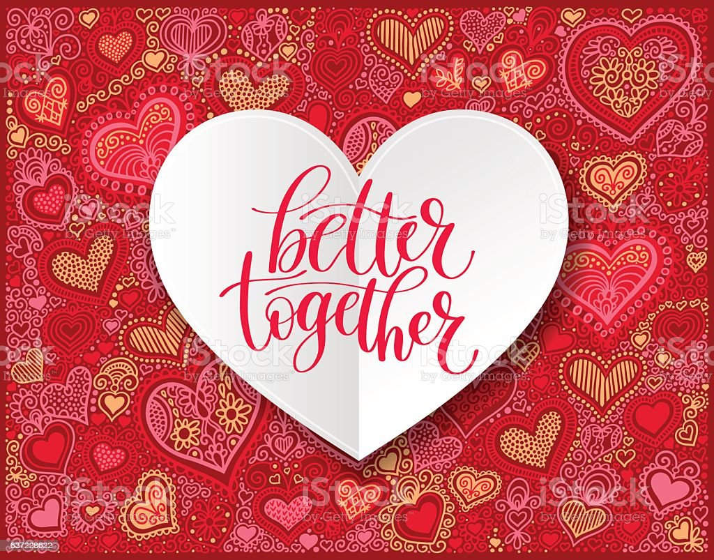 Better Together Vector Text Phrase Illustration, Love or Friends vector art illustration